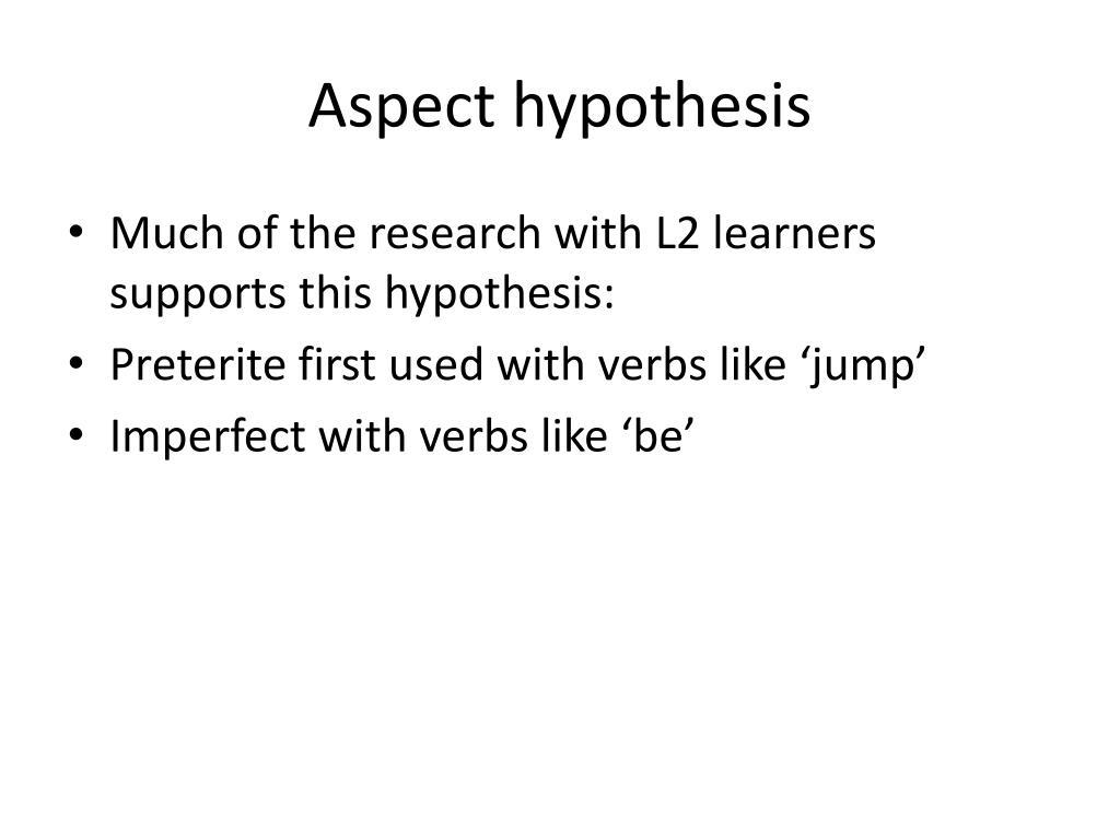 Aspect hypothesis