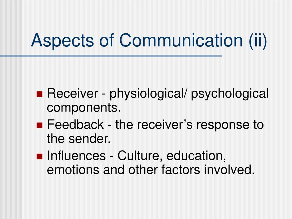 Aspects of Communication (ii)