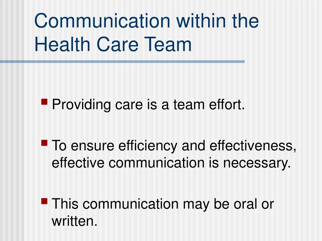 Communication within the Health Care Team