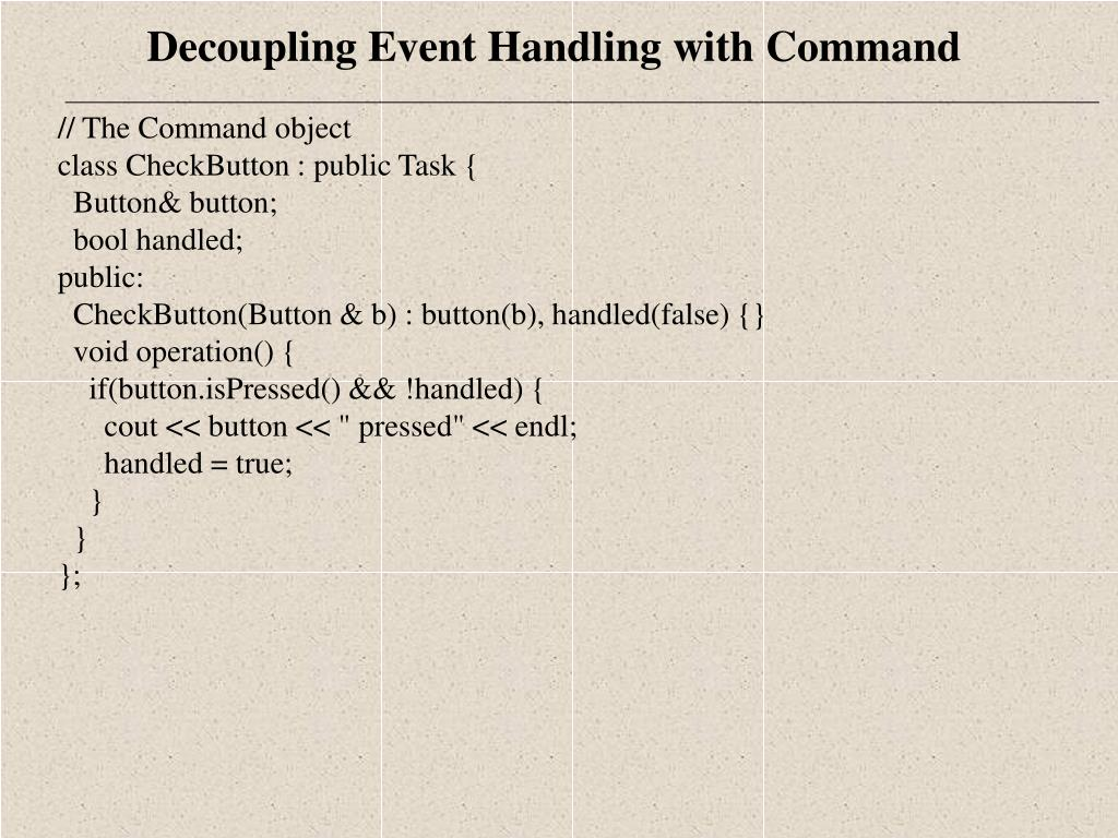 // The Command object