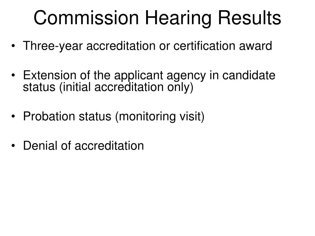 Commission Hearing Results