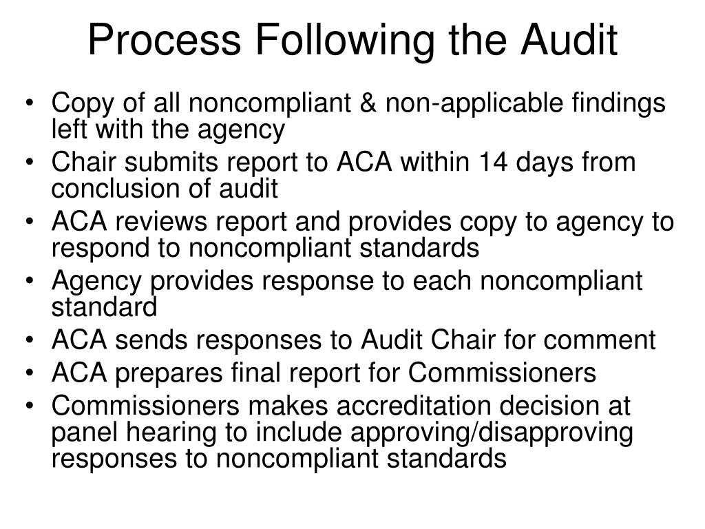 Process Following the Audit