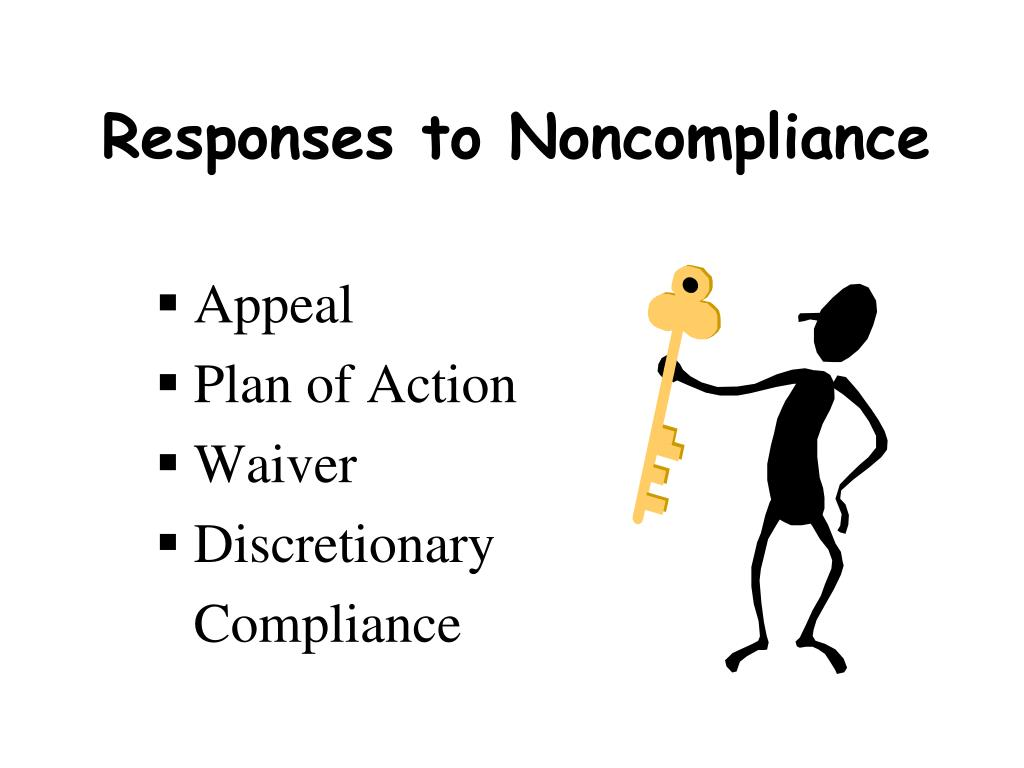 Responses to Noncompliance