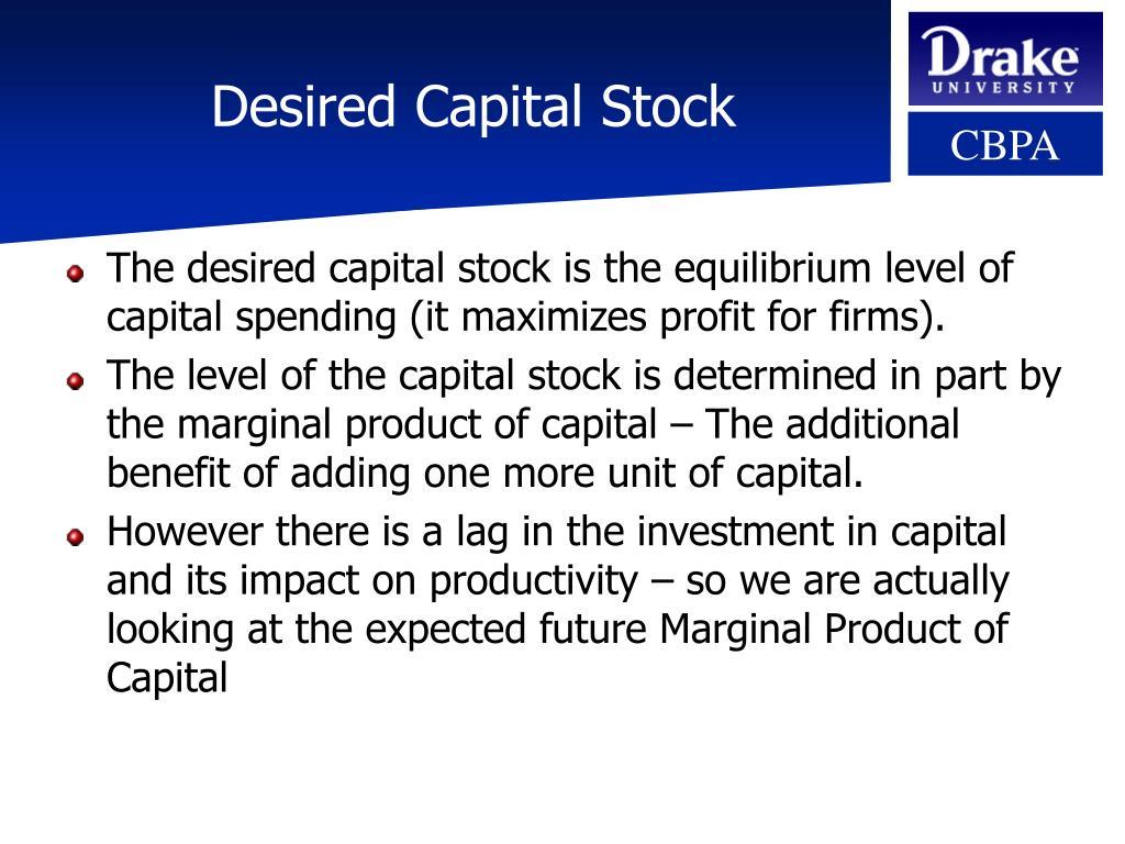 Desired Capital Stock