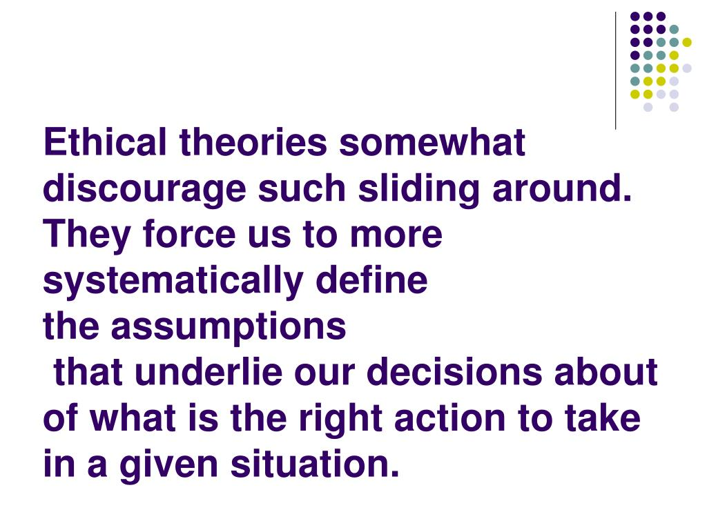 Ethical theories somewhat