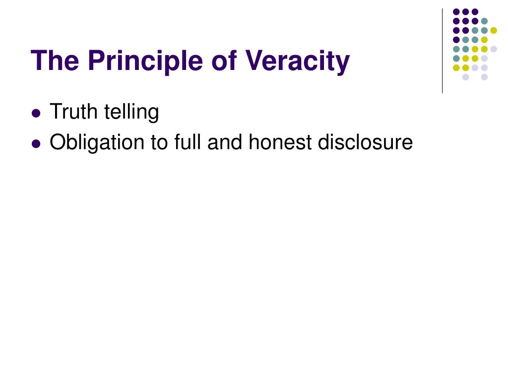 The Principle of Veracity