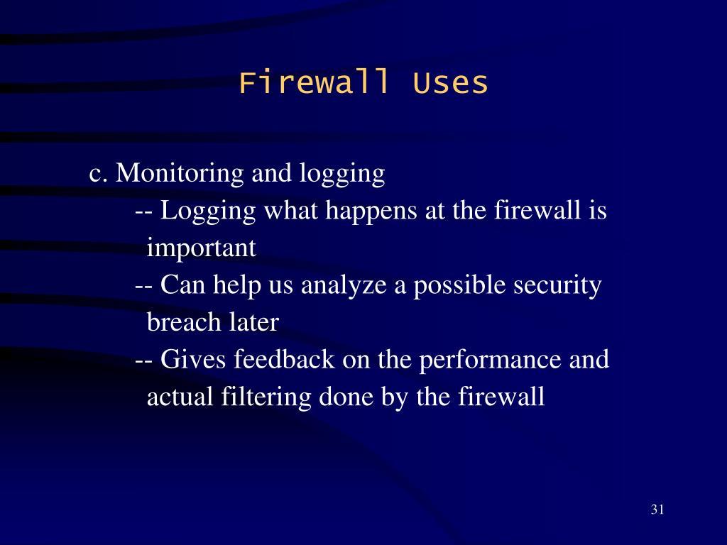 Firewall Uses
