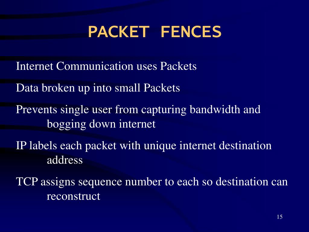 PACKET FENCES
