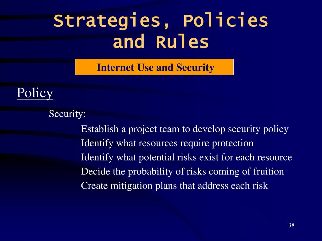 Strategies, Policies and Rules