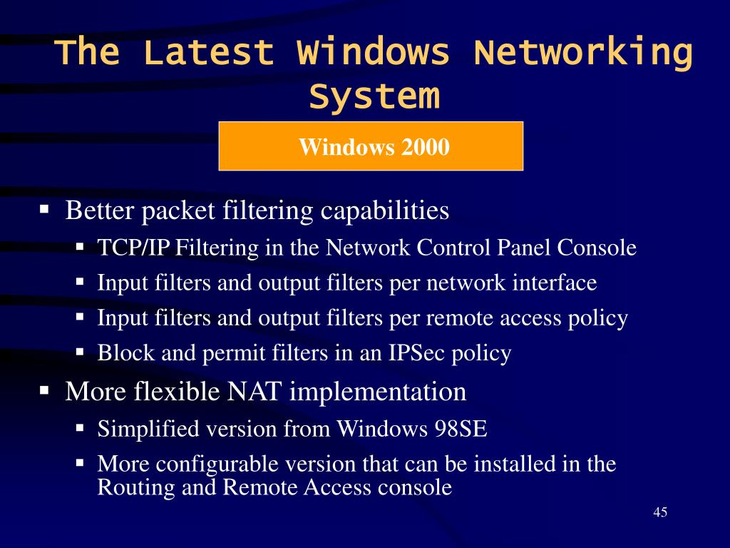 The Latest Windows Networking System