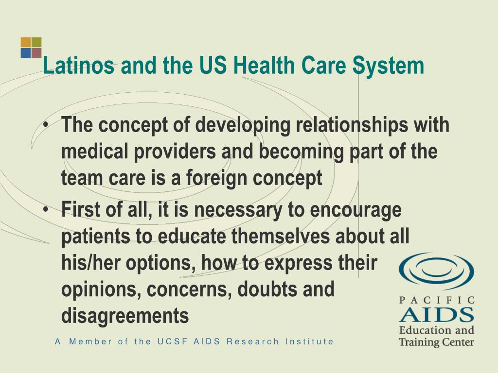 Latinos and the US Health Care System