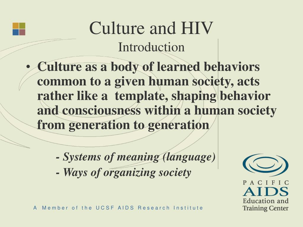 Culture and HIV