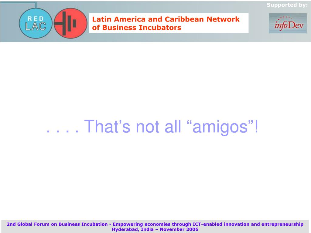 ". . . . That's not all ""amigos""!"