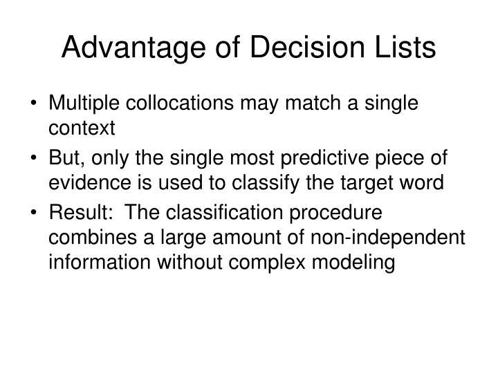 Advantage of Decision Lists