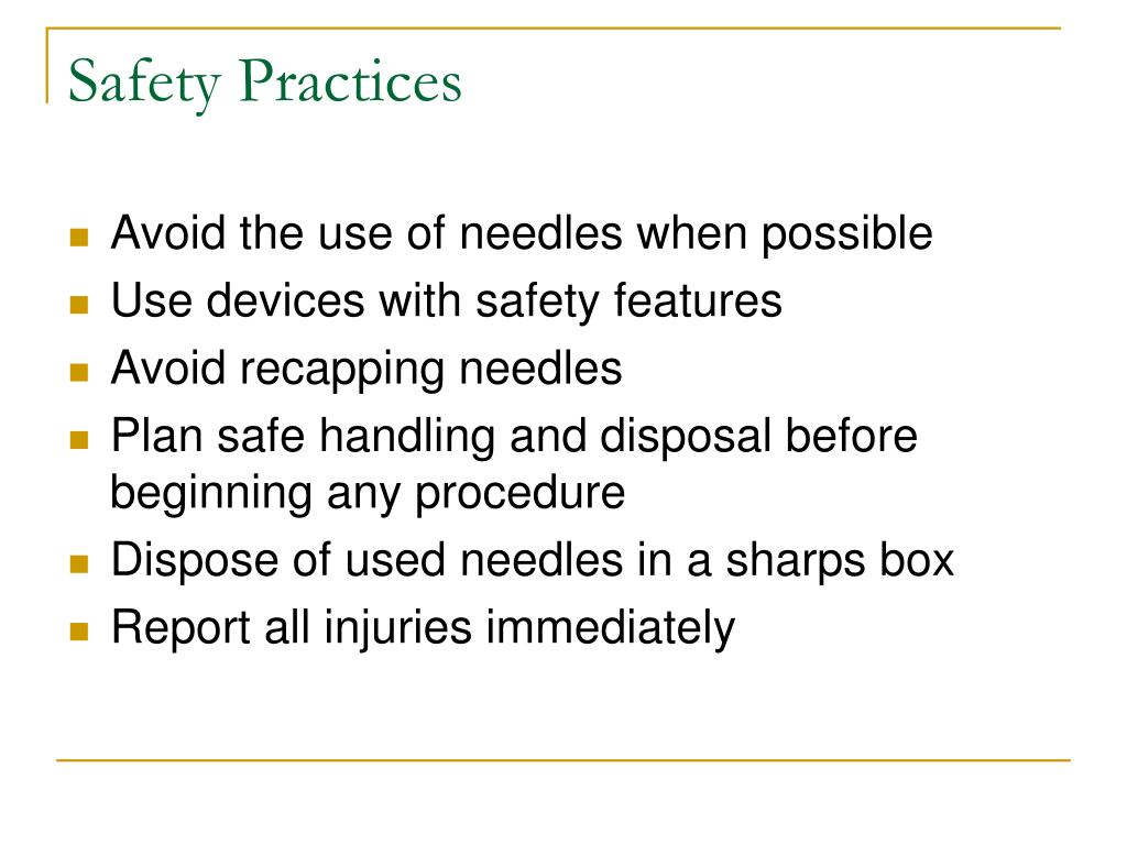 Safety Practices