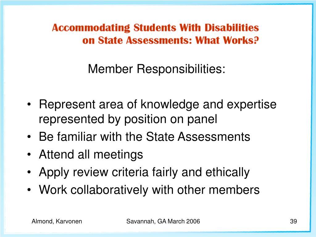 Member Responsibilities: