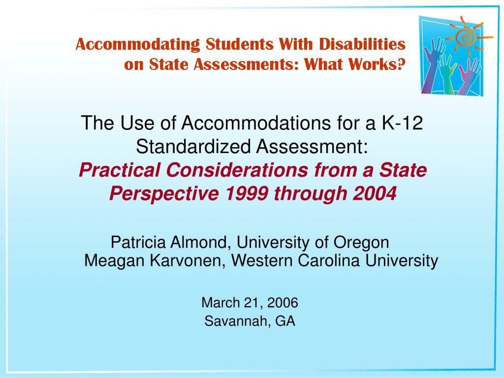 The Use of Accommodations for a K-12 Standardized Assessment: