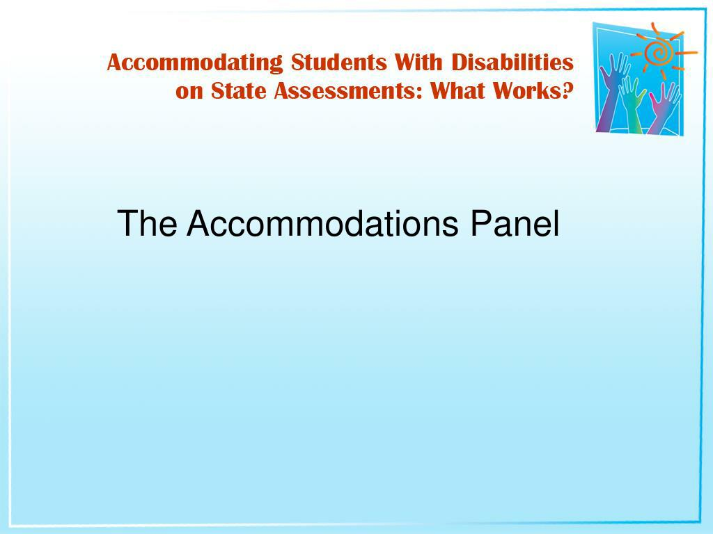 The Accommodations Panel