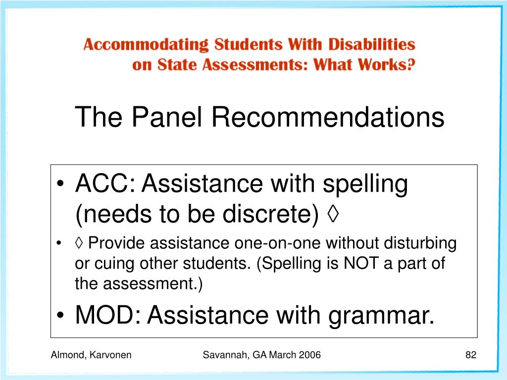 ACC: Assistance with spelling (needs to be discrete) ◊