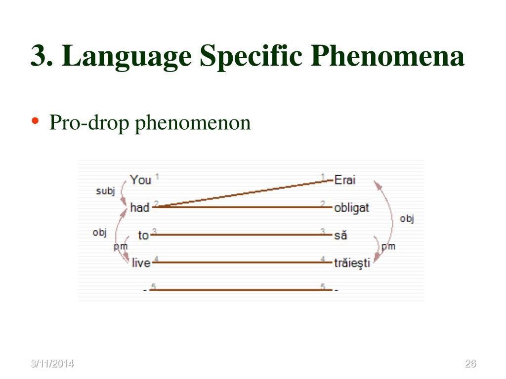 3. Language Specific Phenomena