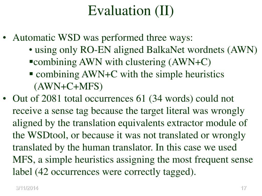 Evaluation (II)