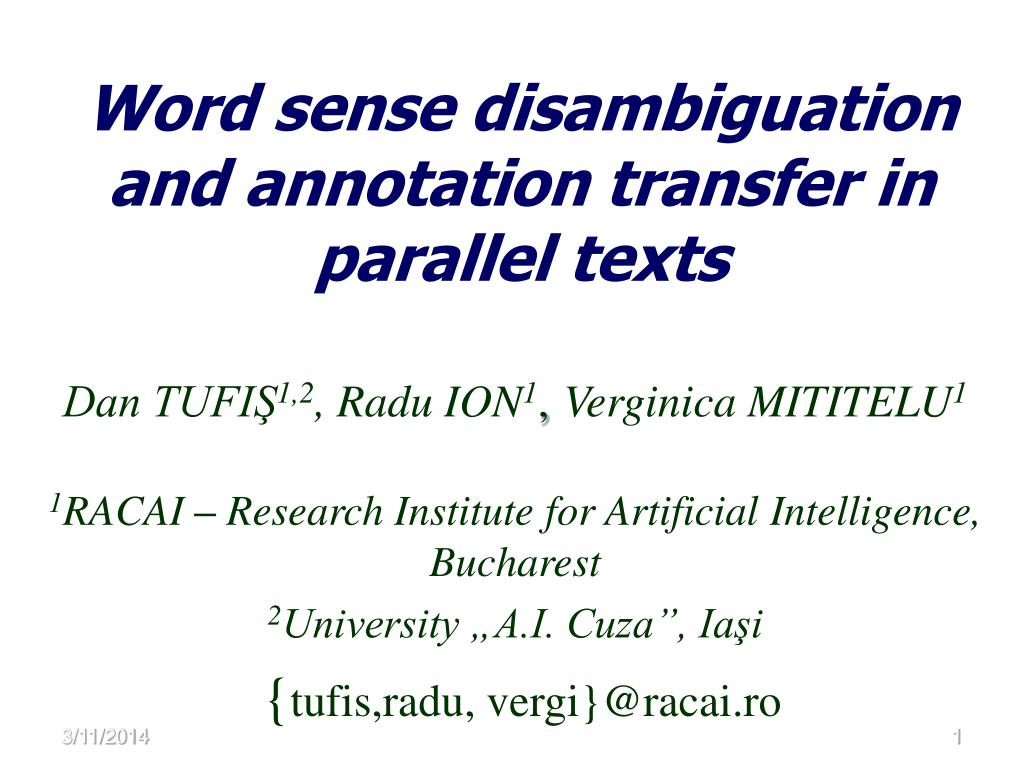 Word sense disambiguation and annotation transfer in parallel texts