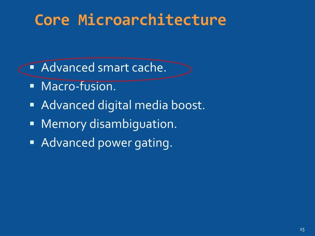 Core Microarchitecture