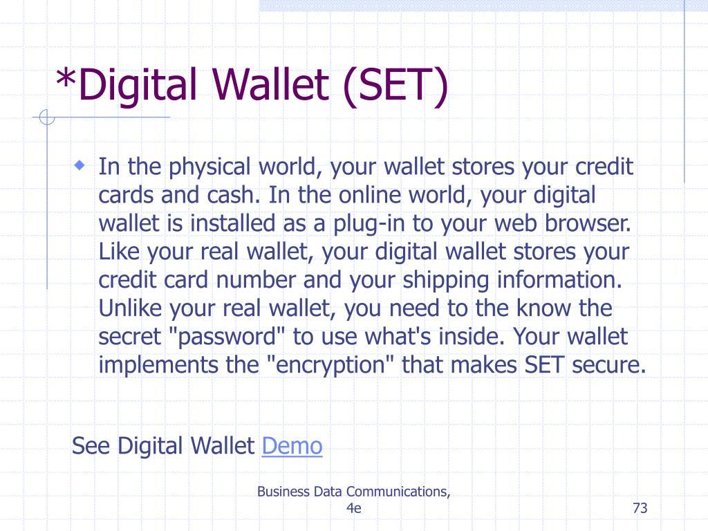 *Digital Wallet (SET)