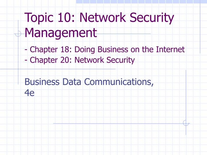 Topic 10: Network Security Management