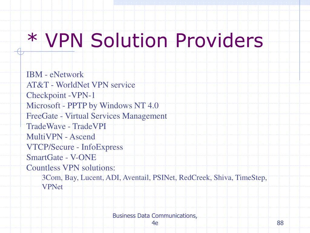 * VPN Solution Providers