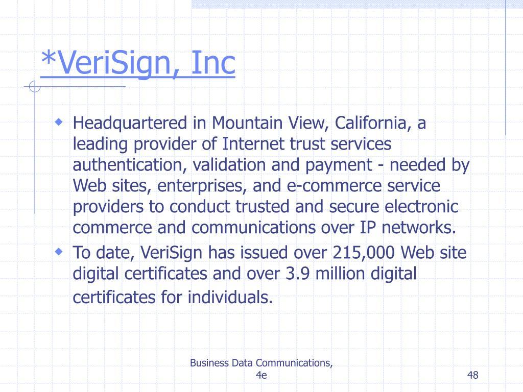 *VeriSign, Inc