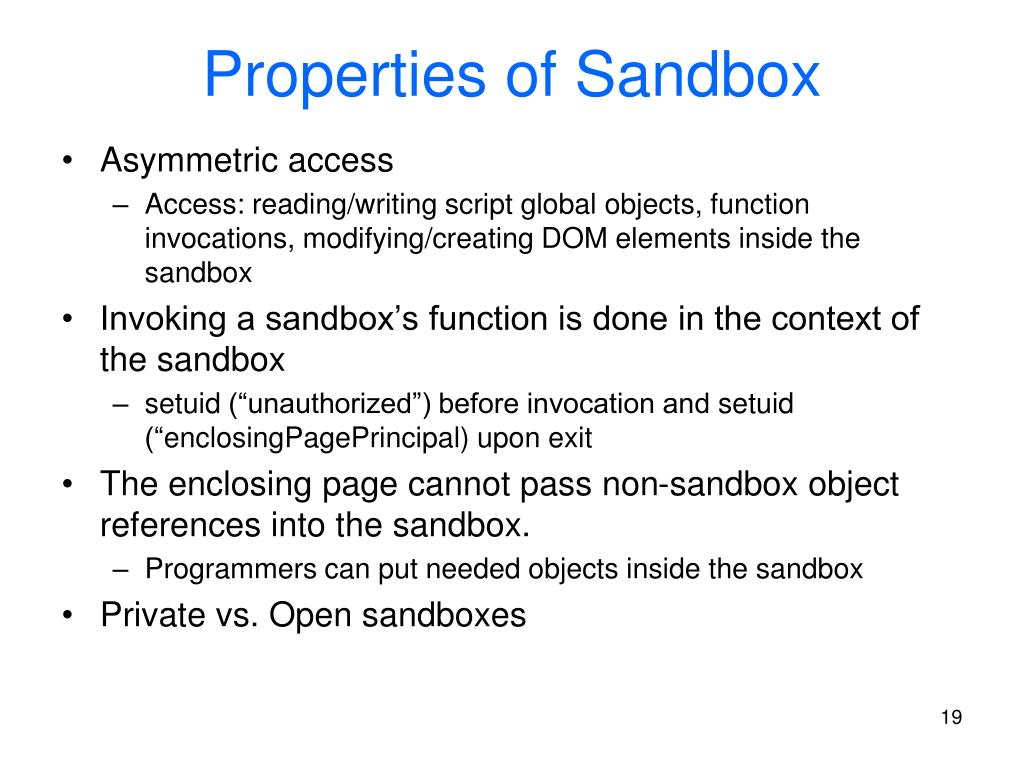 Properties of Sandbox