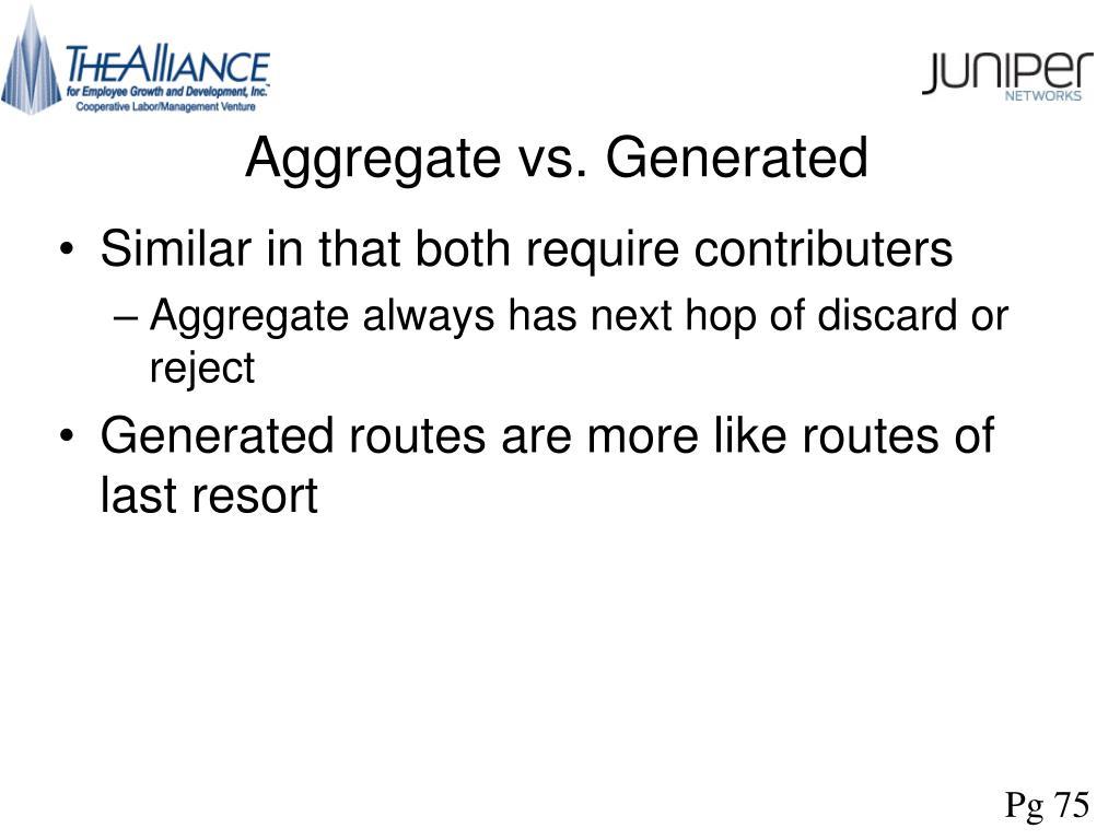 Aggregate vs. Generated