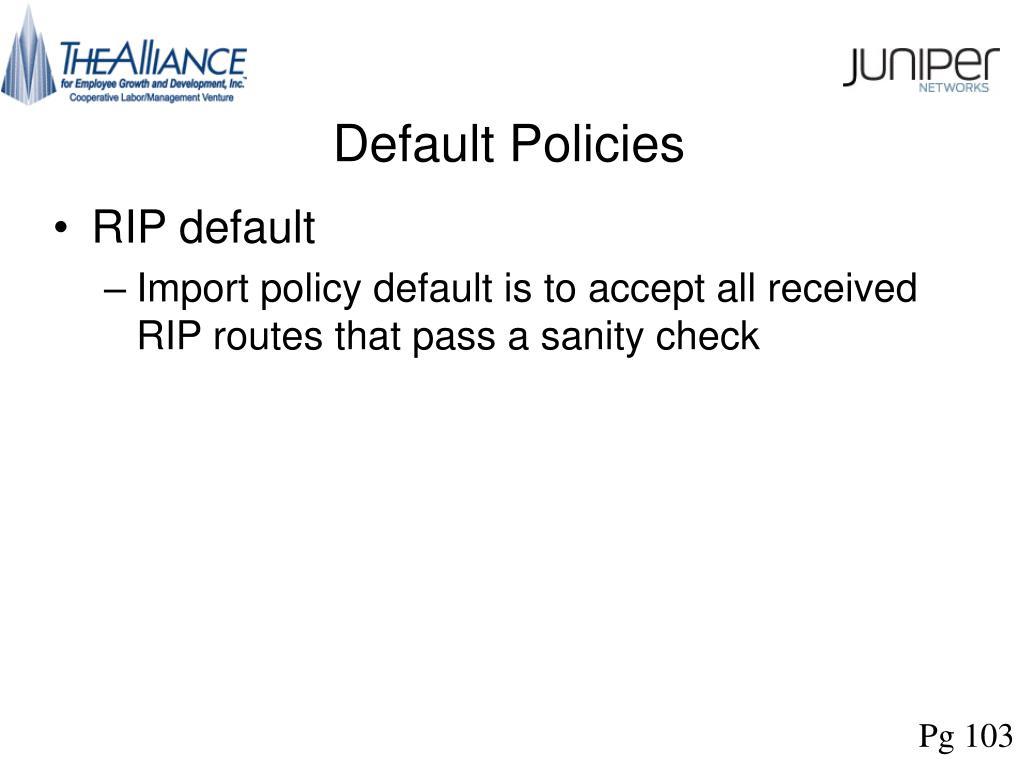 Default Policies