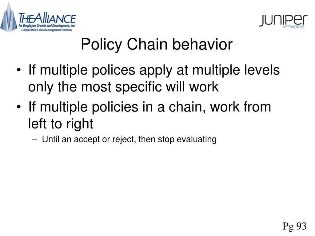 Policy Chain behavior