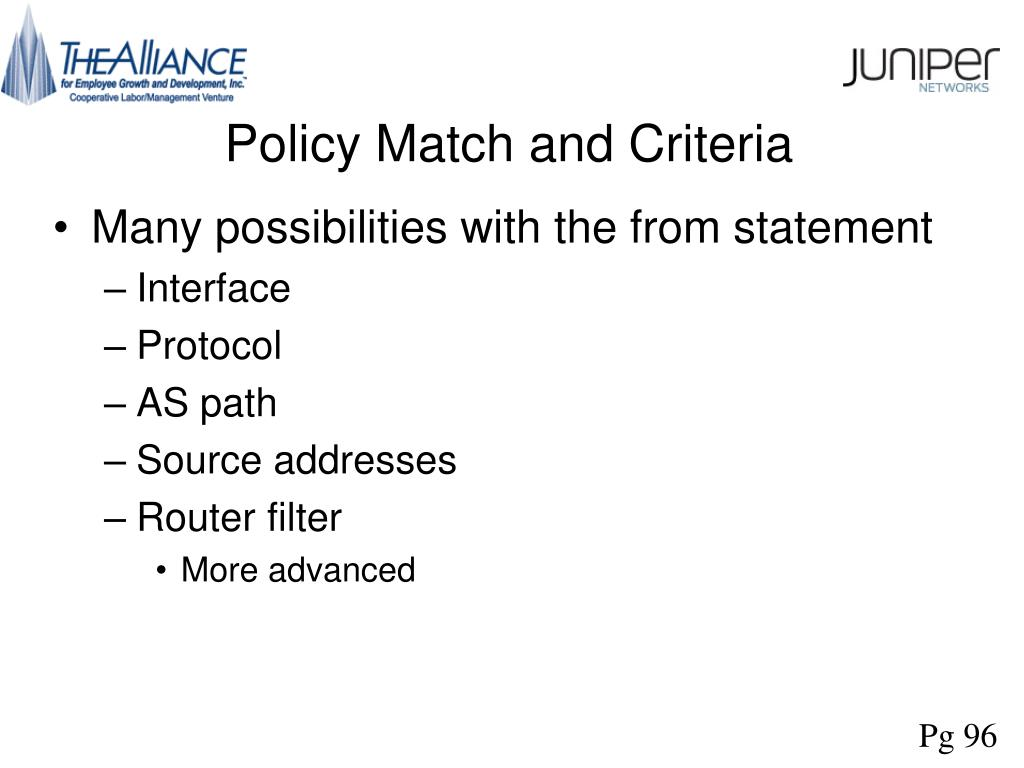Policy Match and Criteria