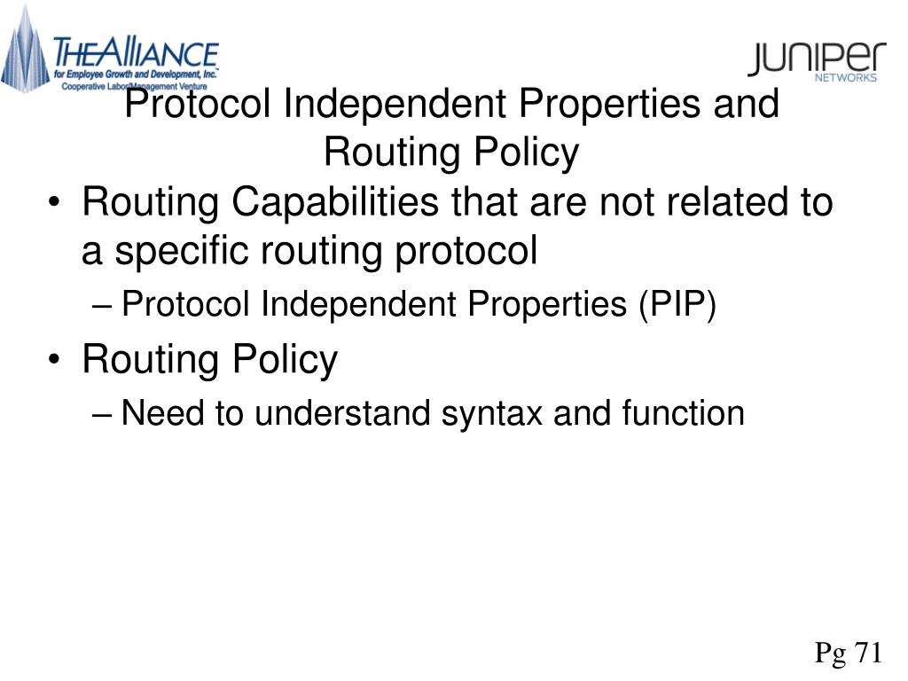 Protocol Independent Properties and Routing Policy