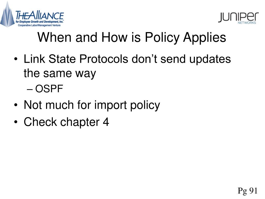 When and How is Policy Applies