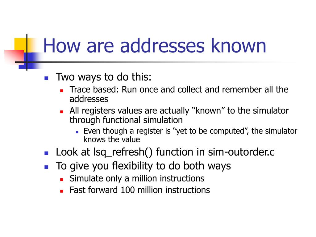 How are addresses known