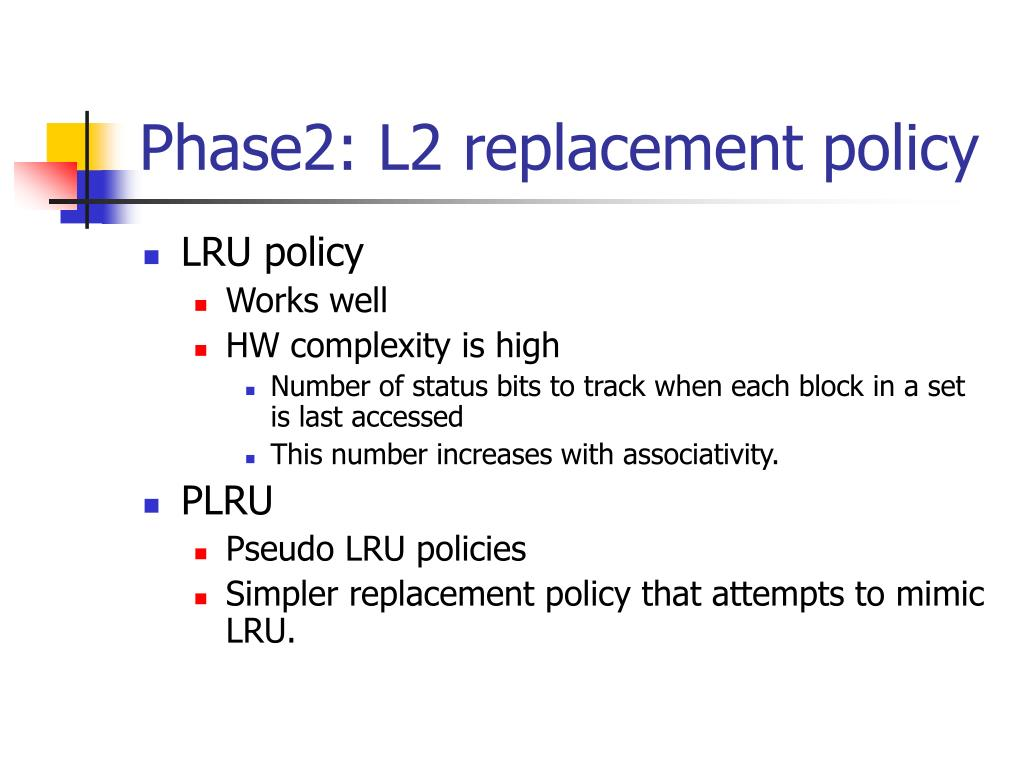 Phase2: L2 replacement policy