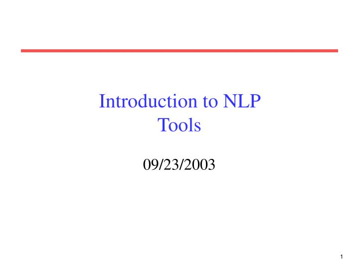 Introduction to nlp tools
