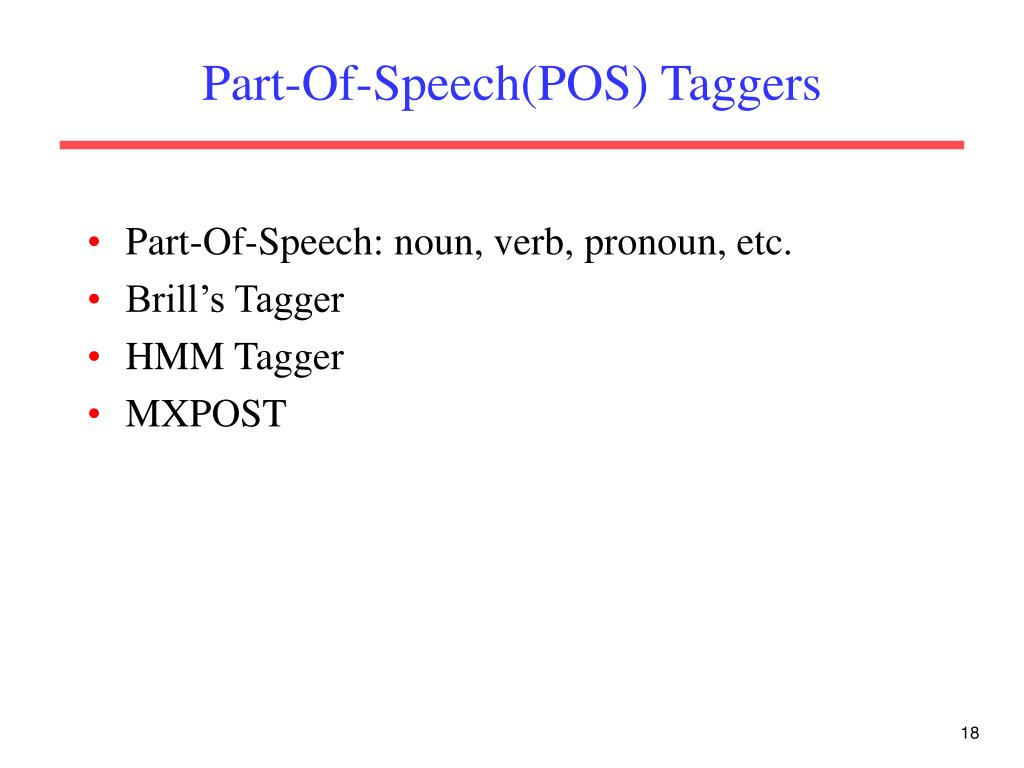 Part-Of-Speech(POS) Taggers