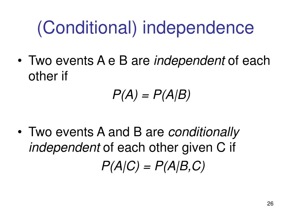(Conditional) independence