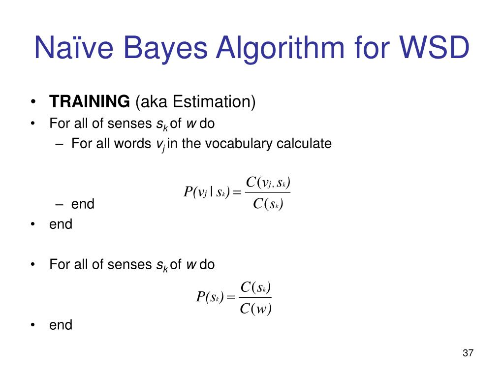 Naïve Bayes Algorithm for WSD