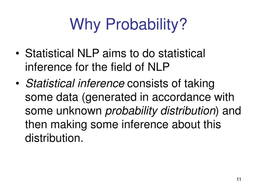Why Probability?