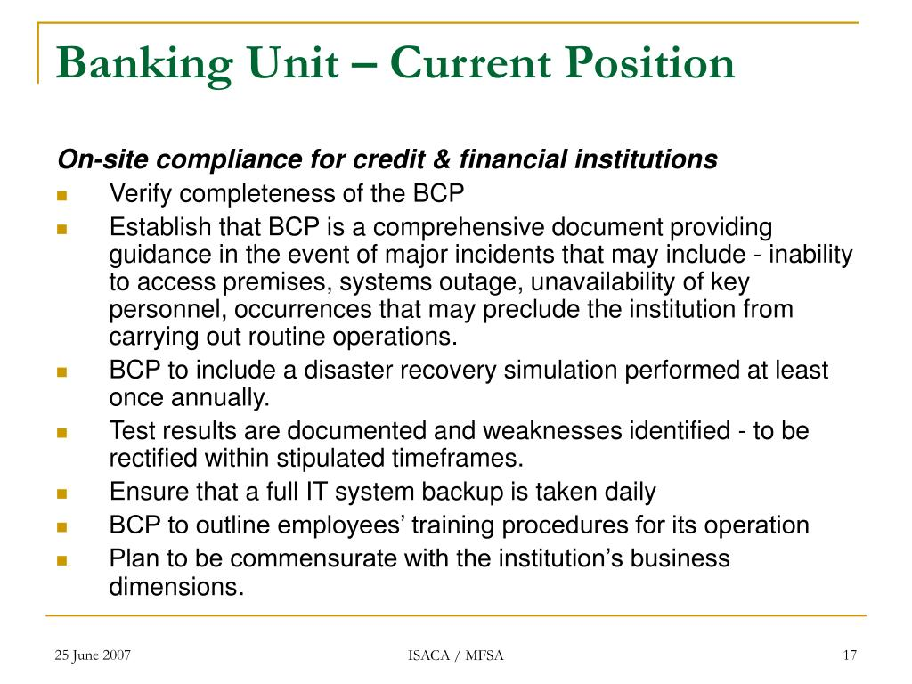 Banking Unit – Current Position