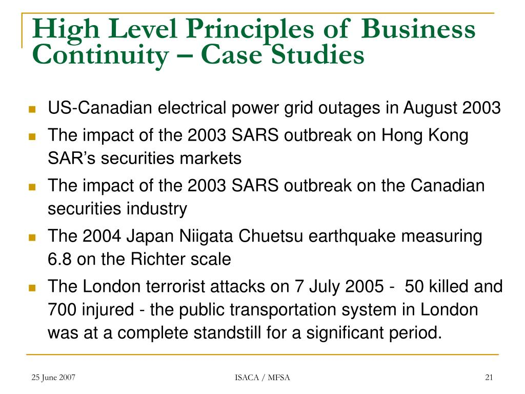 High Level Principles of Business Continuity – Case Studies