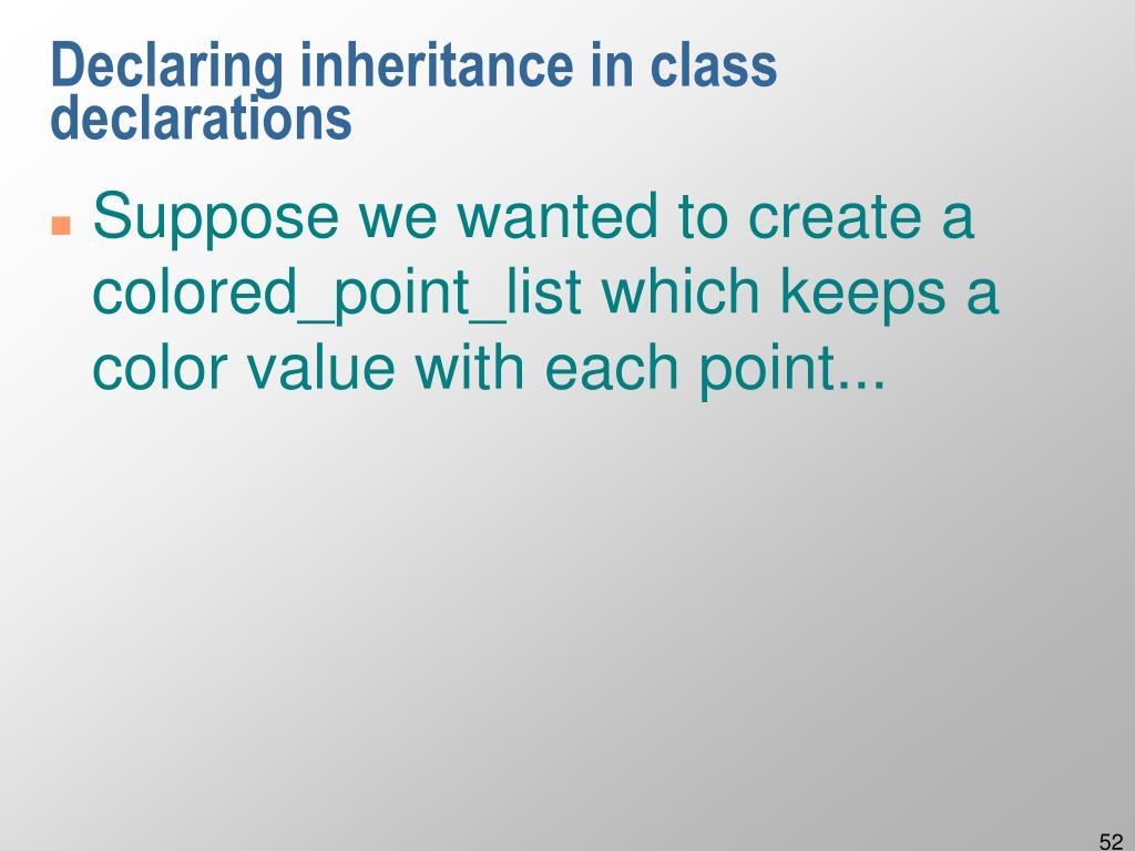 Declaring inheritance in class declarations