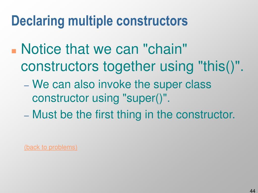 Declaring multiple constructors