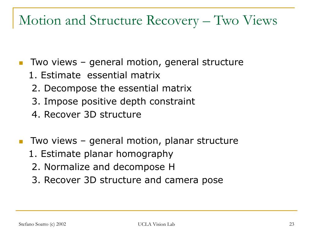 Motion and Structure Recovery – Two Views